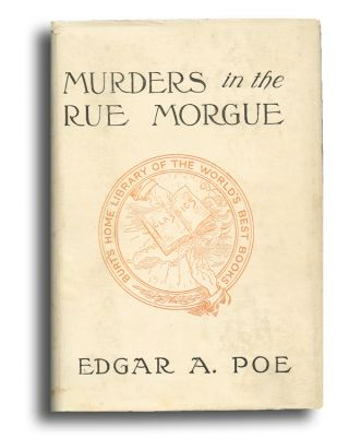 The Murders in the Rue Morgue and Other Tales (First Modern Detective Story). Edgar Allan Poe.