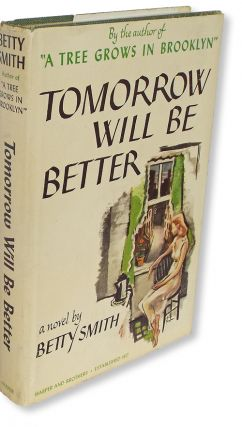 Tomorrow Will Be Better (A Tree Grows in Brooklyn). Betty Smith.