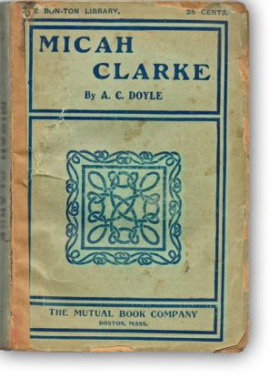 Micah Clarke (Bon-Ton Library, Unrecorded Edition). A. C. Doyle.