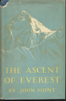 The Ascent of Everest (First Edition). Sir John Hunt.