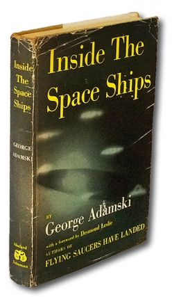 Inside the Space Ships (UFO, First Edition). George Adamski.
