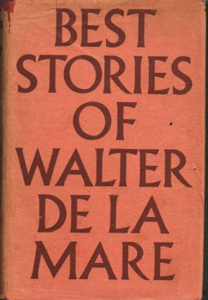 Best Stories of Walter De La Mare. Walter De La Mare