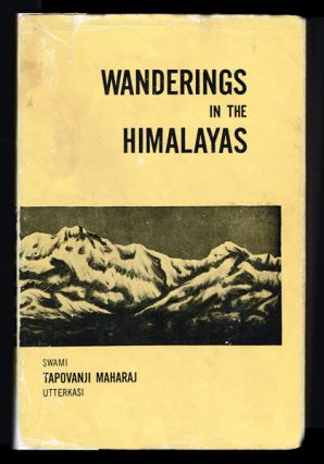 Wanderings in the Himalayas. Swami Tapovanji Maharaj.