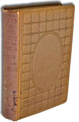 Memoir of the Life and Public Services of John Charles Fremont, Including an Account of His...