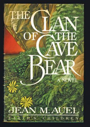 Clan of the Cave Bear (First Edition). Jean Auel.