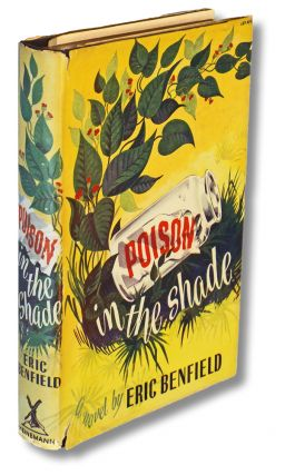 Poison in the Shade (First Edition). Eric Benfield.