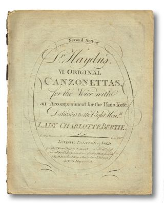 Second Sett of Dr. Haydn's VI Original Canzonettas, for the Voice with Accompaniment for the...