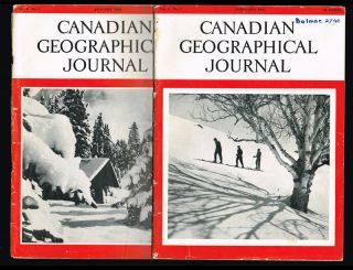 Canadian Geographical Journal, Jan. & Feb. 1955 Vol. L - No. 1 & No. 2 (Mont Tremblant,...