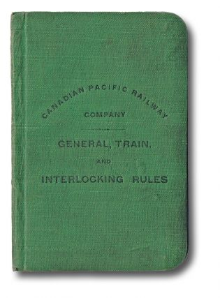 General, Train, and Interlocking Rules : Adopted by By-law No. 87, Passed by the Board of...
