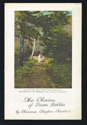 The Charm of Green Gables [Cover Title] (Anne of Green Gables). Clarence Clayton Charters, L M. Montgomery.