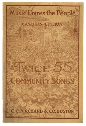 Twice 55 Community Songs : Canadian Edition (Song Book). Peter W. Dykema