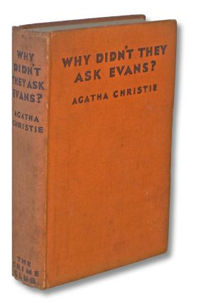 Why Didn't They Ask Evans? (Collins Crime Club, Golf Mystery, First UK Edition). Agatha Christie.