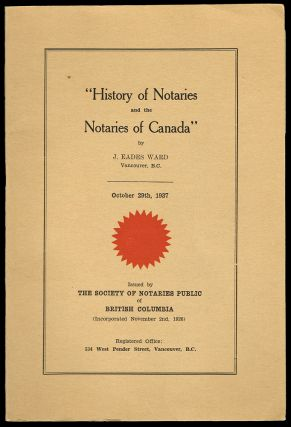 History of Notaries and the Notaries of Canada