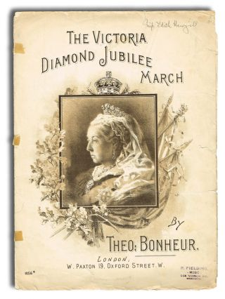 The Victoria Diamond Jubilee March (Cover Title). Theo Bonheur