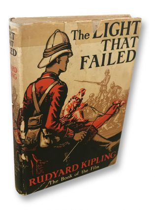 "Photoplay Edition] The Light That Failed ""The Book of the Film"" Rudyard Kipling"