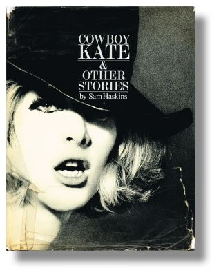 Cowboy Kate, & Other Stories (First 'Soft-Porn' Book by 'Respectable' Publishers). Sam Haskins.
