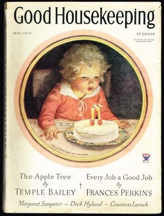 Good Housekeeping : Vol. LCVIII No. 5 - May, 1934 (Jessie Willcox Smith's Final Cover). William...