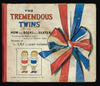 The Tremendous Twins or How The Boers Were Beaten. Ernest Ames.
