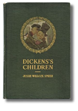 Dickens's Children : Ten Drawings by Jessie Willcox Smith (First Canadian Edition). Charles Dickens.