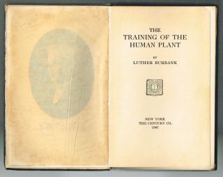 The Training of the Human Plant (First Edition, Eugenics). Luther Burbank.