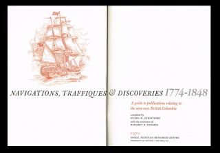 Navigations, Traffiques & Discoveries 1774-1848 : A Guide to Publications Relating to the Area...
