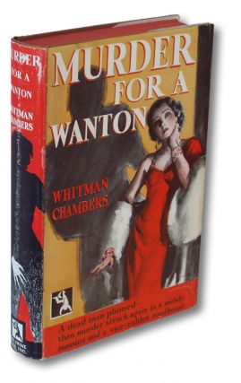 Murder For A Wanton (Crime Club, Books into Film). Whitman Chambers