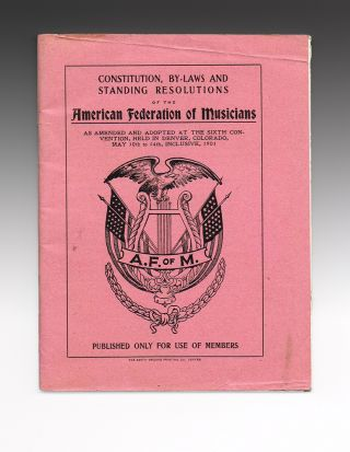 Constitution, By-Laws and Standing Resolutions of the American Federation of Musicians (American...