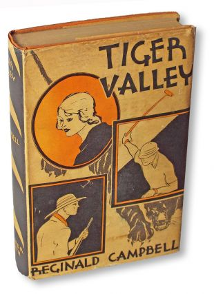 Tiger Valley (First Edition, Books into Film). Reginald Campbell