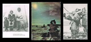 Inuit Land Use and Occupancy Project : Volume 2 : Supporting Studies with Photo Essay by Terry...