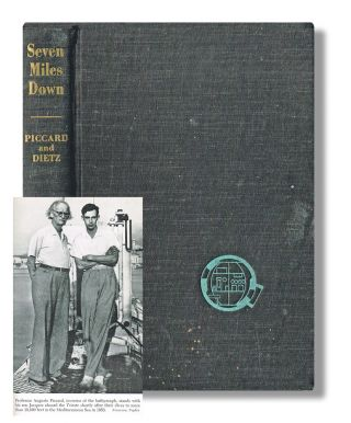 Seven Miles Down : The Story of the Bathyscaph Trieste. Jacques Piccard, Robert S. Dietz.