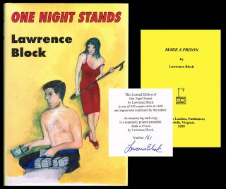 "One Night Stands (Signed Limited Edition with ""Make a Prison"" Pamphlet). Lawrence Block."