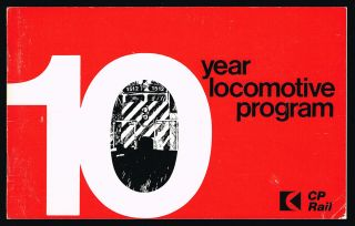 10 Year Locomotive Program (Canadian Pacific Railroad). Canadian Pacific Limited
