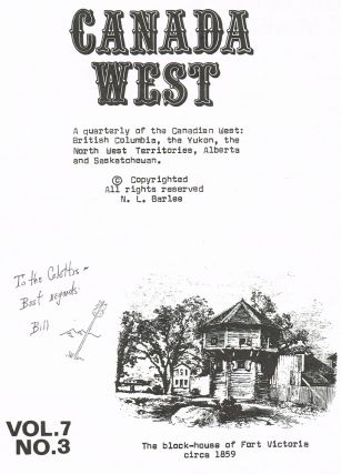 Canada West Magazine. Vol. 7 No. 3 - Fall 1982 (Signed Copy). N. L. Barlee, Bill.