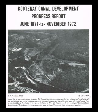 Kootenay Canal Development Progress Report : June 1971 - November 1972 (Columbia River Treaty,...