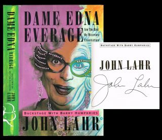 Dame Edna Everage and the Rise of Western Civilisation : Backstage with Barry Humphries (Signed First Edition)