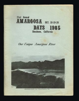 21st Annual Amargosa Days Program Oct. 18-19-20 1985 Shoshone, California. Amargosa Valley...