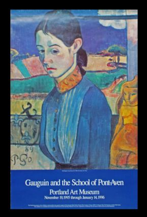 Gauguin and the School of Pont-Aven. Portland Art Museum / November 19, 1995 through January 14, 1996 (Exhibition Poster). Paul Gauguin.