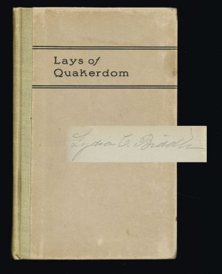 Lays of Quakerdom : Reprinted from the Knickerbocker of 1853-54-55. Ruth Plumley, pseud. of Benjamin Rush Plumley.