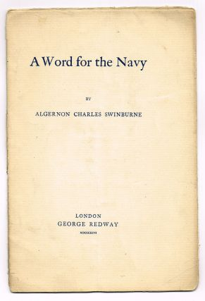 A Word for the Navy - Popular Edition. Algernon Charles Swinburne.
