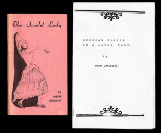 The Scarlet Lady * together with * Russian Clergy in a Labor Camp. Prince André Orbeliani.