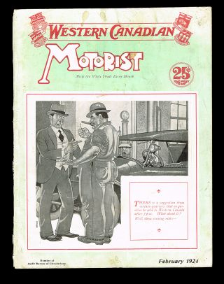 Western Canadian Motorist. Vol. XIII No. 2 - February, 1924 (The Evolution of Studebaker Cars)....