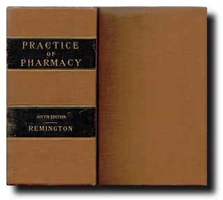 The Practice of Pharmacy : A Treatise on the Modes of Making and Dispensing Official, Unofficial,...