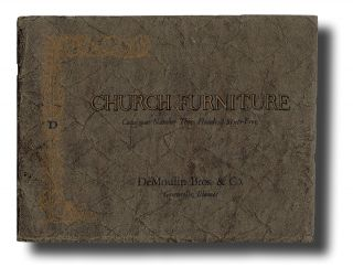 Church Furniture : DeMoulin Bros. & Co. Catalogue No. 365. DeMoulin Bros., Co