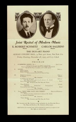 1923 Joint Recital of Modern Music at the Aeolian Concert Hall : E. Robert Schmitz - Pianist ; Carlos Salzedo - Harpist and The Duo-Art Piano. (Concert Handbill - Claude Debussy and Maurice Ravel). Aeolian Concert Hall.