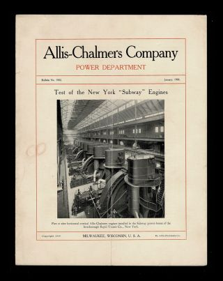 "Test of the New York ""Subway"" Engines. Allis-Chalmers Company"