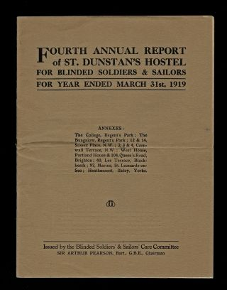 Fourth Annual Report of St. Dunstan's Hostel for Blinded Soldiers & Sailors for Year Ended March...