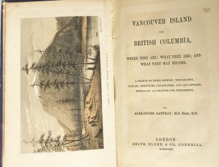 Vancouver Island and British Columbia : Where They Are; What They Are; And What They May Become