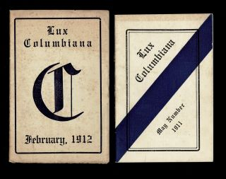 New Westminster Columbian College] Lux Columbiana School Magazine 1911 & 1912. T. Griffiths,...