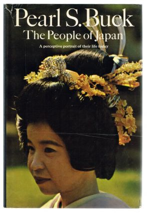 The People of Japan. Pearl S. Buck