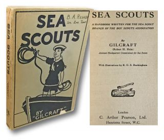 Sea Scouts : A Handbook Written for the Sea Scout Branch of the Boy Scouts Association....